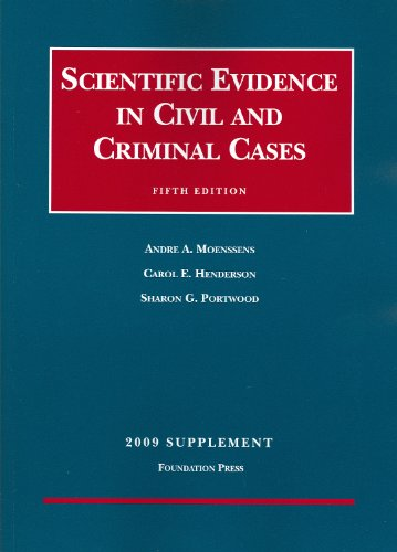 9781599413334: Scientific Evidence in Civil and Criminal Cases, 5th, 2009 Supplement