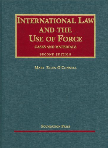 9781599413402: International Law and the Use of Force (University Casebook Series)