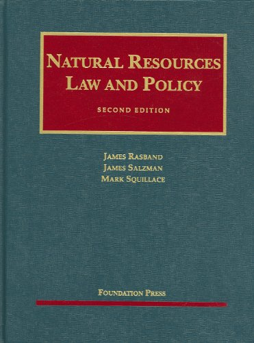 9781599413440: Natural Resources Law and Policy, 2d Edition (University Casebook Series)