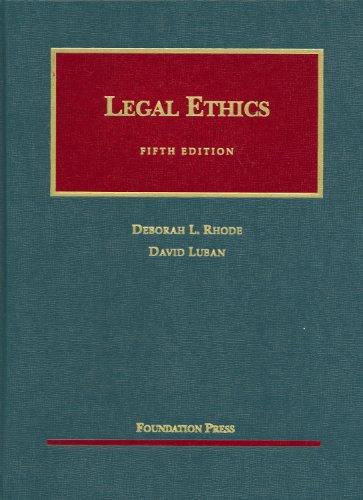 9781599413556: Legal Ethics (University Casebooks) (University Casebook Series)