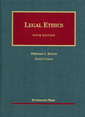 9781599413556: Legal Ethics (University Casebooks) (University Casebook Series)