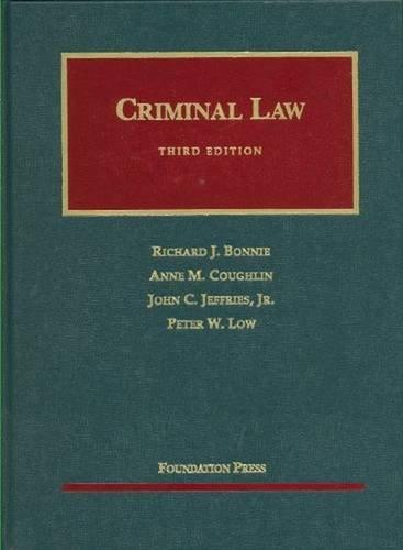 9781599413594: Criminal Law, 3d (University Casebooks) (University Casebook Series)