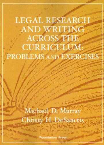9781599413983: Legal Research and Writing Across the Curriculum: Problems and Exercises (Coursebook)