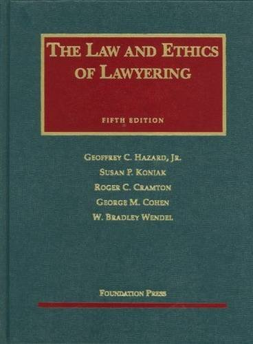 9781599414010: Law and Ethics of Lawyering, 5th Edition