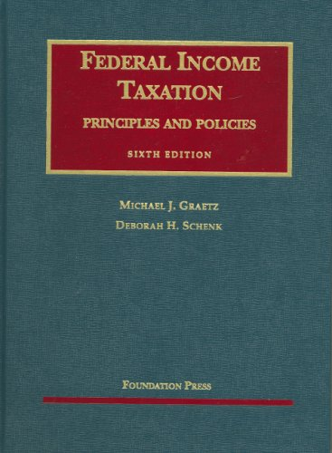 9781599414171: Federal Income Taxation, Principles and Policies (University Casebook Series)