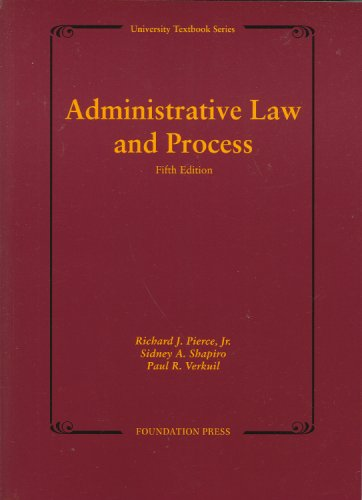 9781599414256: Administrative Law and Process (University Textbook Series)