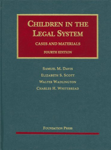 9781599414331: Children in the Legal System (University Casebooks) (University Casebook Series)
