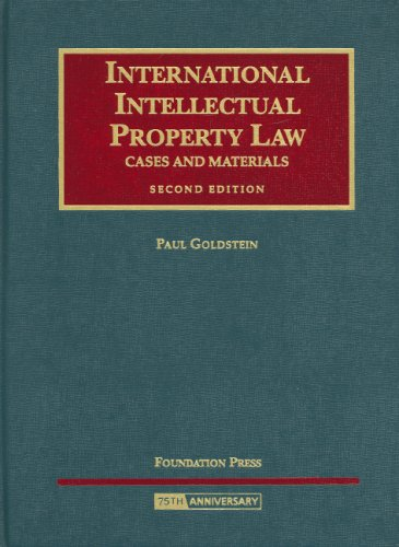 9781599414447: International Intellectual Property Law, Cases and Materials (University Casebook)
