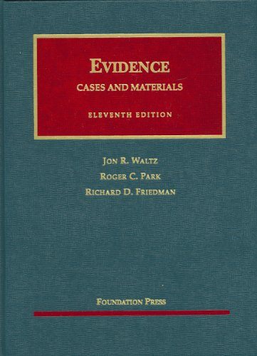 9781599414485: Evidence, Cases and Materials (University Casebook)