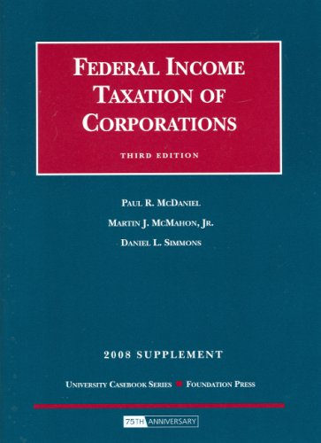 9781599414782: Federal Income Taxation of Corporations, 3d, 2008 Supplement (University Casebooks)