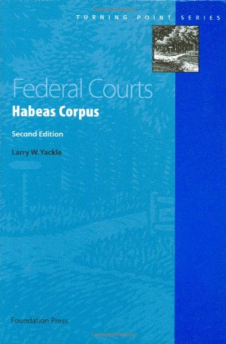 9781599414997: Federal Courts: Habeas Corpus, 2d (Turning Point Series)