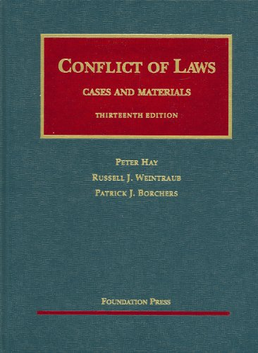 Conflict of Laws, Cases and Materials (University: Hay, Peter, Weintraub,
