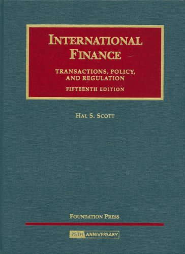 9781599415475: International Finance: Transactions, Policy and Regulation (University Casebook Series)