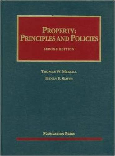 9781599415765: Property: Principles and Policies, 2d (University Casebook Series)