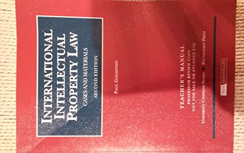 9781599415871: International Intellectual Property Law: Cases and Materials: TEACHER'S MANUAL