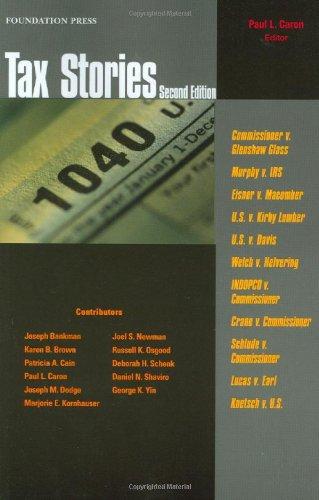9781599415918: Tax Stories (Law Stories)