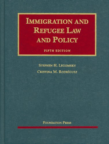 9781599416137: Immigration and Refugee Law and Policy, 5th (University Casebooks) (University Casebook Series)