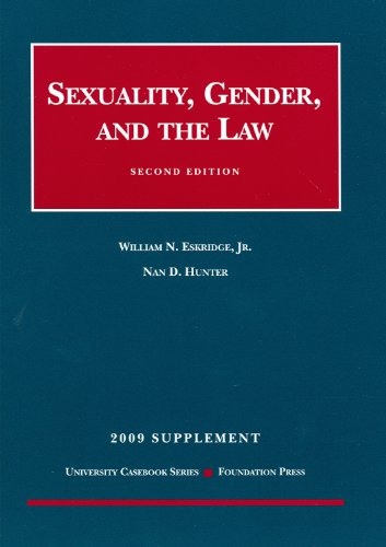 9781599416380: Sexuality, Gender and the Law, 2d, 2009 Supplement (University Casebooks)