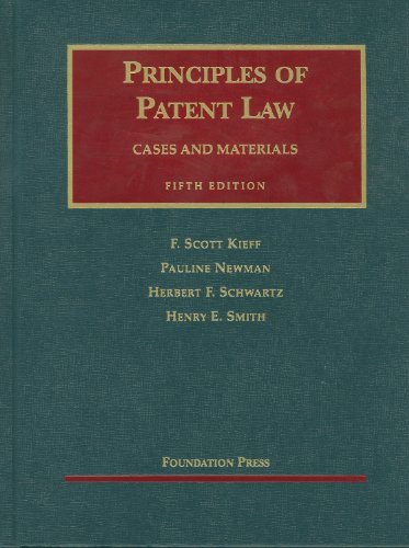 9781599416502: Principles of Patent Law, 5th (University Casebook Series)