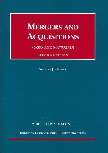 9781599416601: Mergers and Acquisitions, Cases and Materials, 2D, 2009 Supplement (University Casebooks)