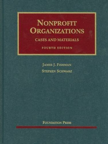 9781599416656: Nonprofit Organizations, Cases and Materials, 4th (University Casebook Series)