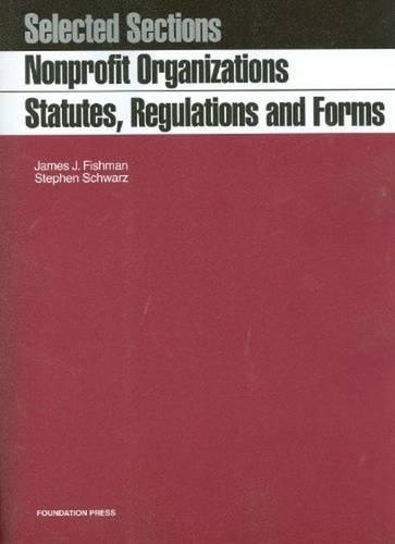 9781599416717: Nonprofit Organizations, Statutes, Regulations and Forms