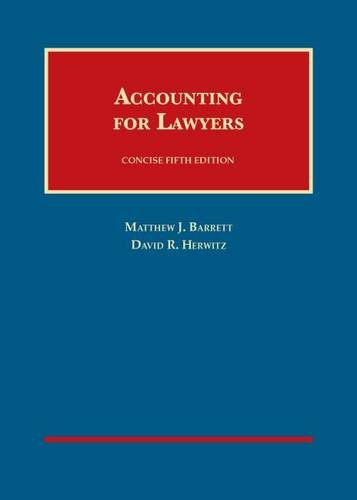 9781599416724: Accounting for Lawyers, Concise (University Casebook Series)
