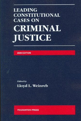 9781599416922: Leading Constitutional Cases on Criminal Justice, 2009 Edition