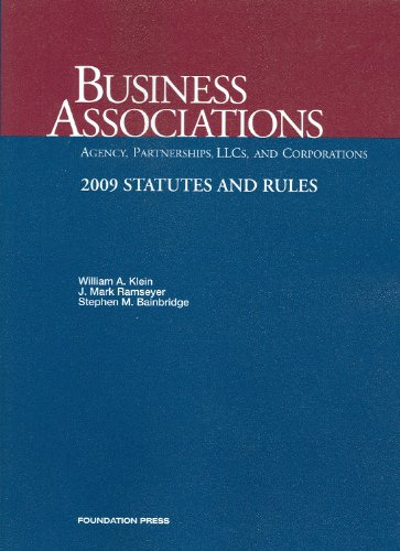 9781599416960: Business Associations-agency, Partnerships, Llc's and Corporations, 2009 Statutes and Rules