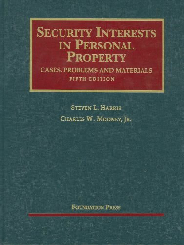 9781599417127: Security Interests in Personal Property (University Casebook Series)