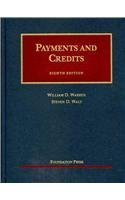 9781599417462: Payments and Credits, 8th (University Casebook Series)