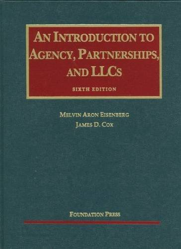 9781599417493: An Introduction to Agency, Partnerships, and LLCs, 6th (University Casebook Series)
