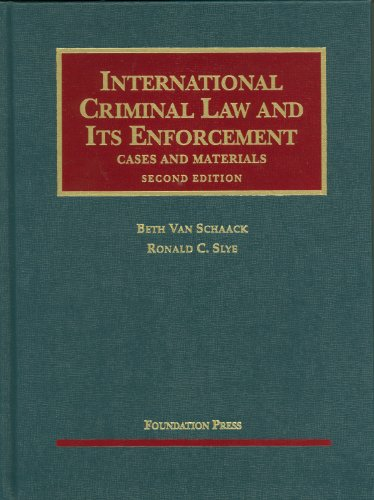 9781599417530: International Criminal Law and Its Enforcement: Cases and Materials (University Casebooks)