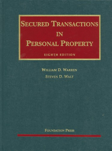 9781599417578: Secured Transactions in Personal Property, 8th (University Casebook) (University Casebook Series)