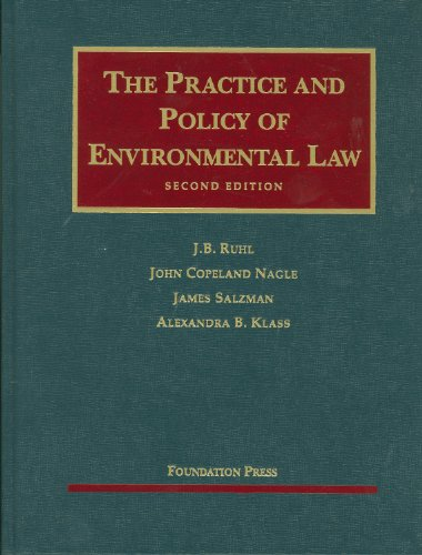 9781599417929: The Practice and Policy of Environmental Law, 2d (University Casebooks) (University Casebook Series)