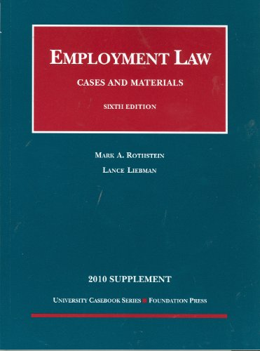 Rothstein and Liebman's Employment Law, Cases and: Mark A. Rothstein,