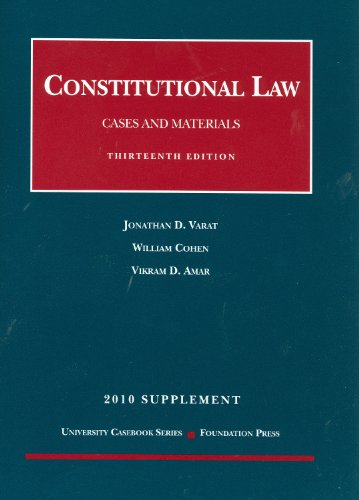 9781599418223: Constitutional Law, Cases and Materials, 13th, 2010 Supplement
