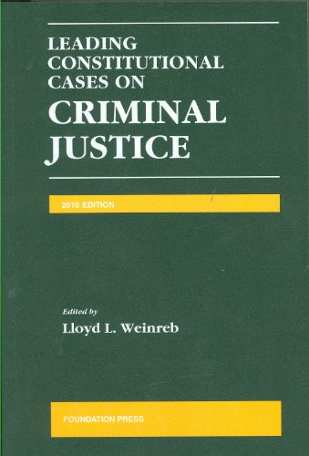 9781599418445: Leading Constitutional Cases on Criminal Justice, 2010 Edition