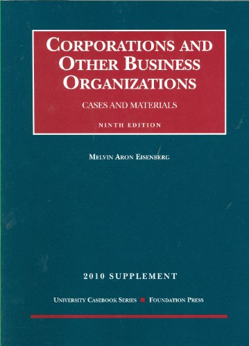 9781599418537: Corporations and Other Business Organizations, Cases and Materials, 9th, 2010 Supplement