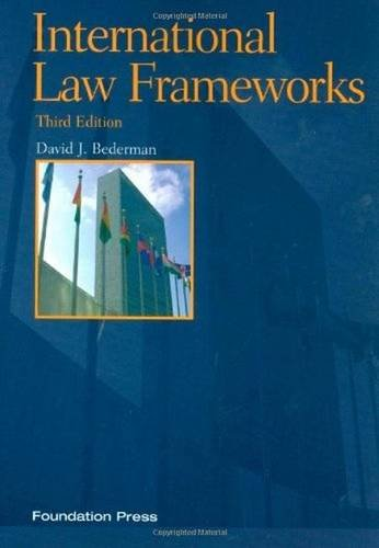 9781599418568: International Law Frameworks, 3rd Edition (Concepts and Insights)
