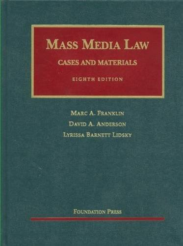 9781599418599: Franklin, Anderson and Lidsky's Mass Media Law: Cases and Materials, 8th (University Casebook Series) (English and English Edition)
