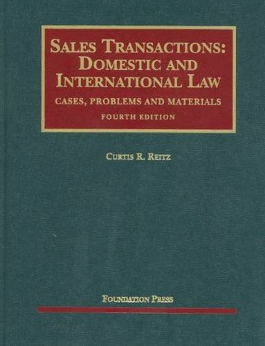 9781599418872: Sales Transactions: Domestic and International Law (University Casebook Series)
