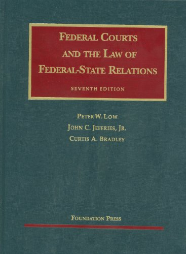 9781599419206: Federal Courts and the Law of Federal-State Relations, 7th (University Casebooks) (University Casebook Series)
