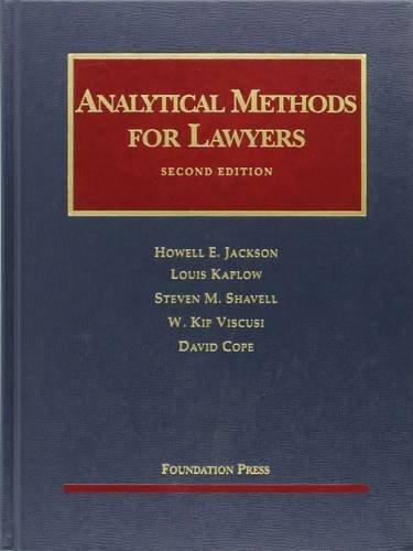 Analytical Methods for Lawyers (University Casebook Series): Jackson, Howell, Kaplow,