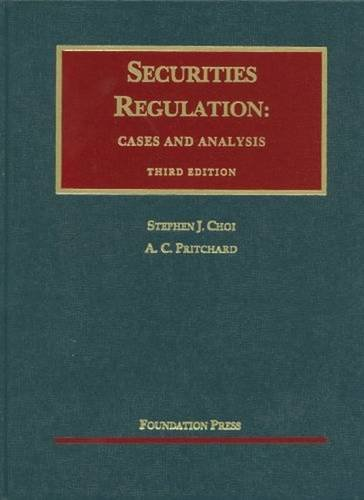 9781599419237: Securities Regulation: Cases and Analysis, 3d (University Casebook) (University Casebook Series)