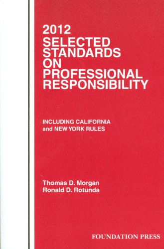9781599419459: Selected Standards on Professional Responsibility, 2012
