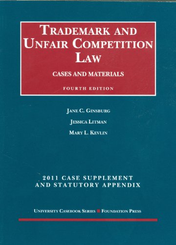 9781599419787: Trademark and Unfair Competition Law, Cases and Materials, 4th, 2011 Supplement and Statutory Appendix (University Casebooks)
