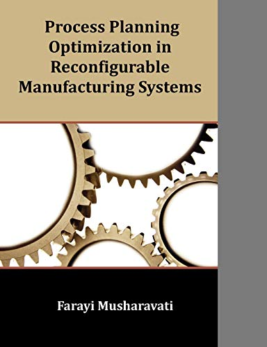 9781599423593: Process Planning Optimization in Reconfigurable Manufacturing Systems