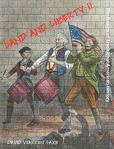 9781599424064: Land and Liberty II: The Basics of Traditional American History