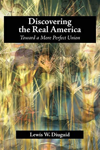 9781599424217: Discovering the Real America: Toward a More Perfect Union